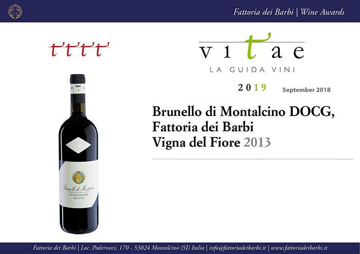 Vitae 2019 | 4 viti al Brunello di Montalcino Fattoria dei Barbi Vigna del Fiore 2013